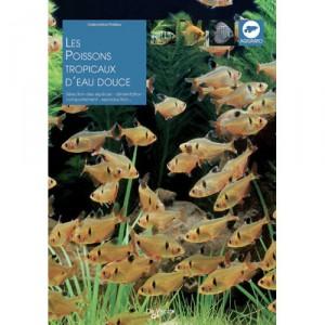 Livre les poissons tropicaux d 39 eau douce for Poisson tropicaux eau douce